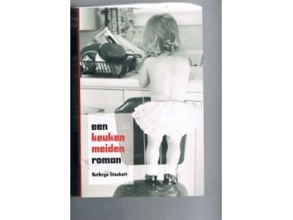 Een keukenmeidenroman – Kathryn Stockett