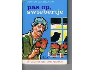 Pas op, Swiebertje – J.H. Uit den Bogaard – 14e druk