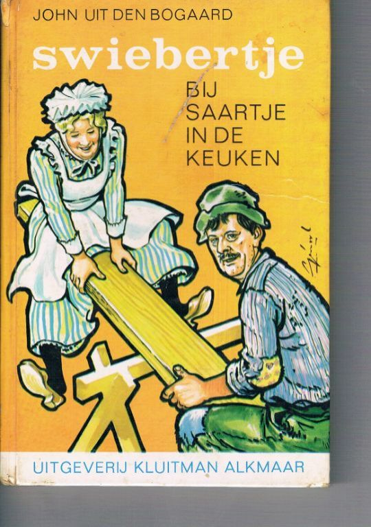 Swiebertje bij Saartje in de keuken – J.H. Uit den Bogaard