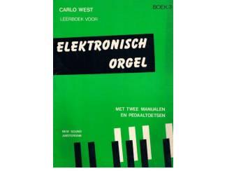 Carlo West – Leerboek voor elektronisch orgel boek 3
