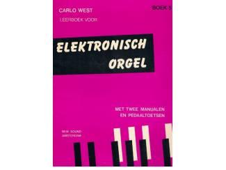 Carlo West – Leerboek voor elektronisch orgel boek 5