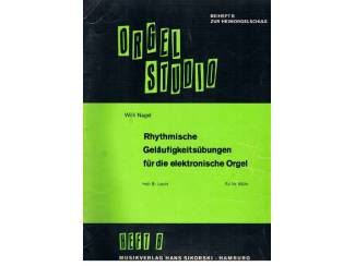 Willi Nagel – Orgel Studio – Heft B
