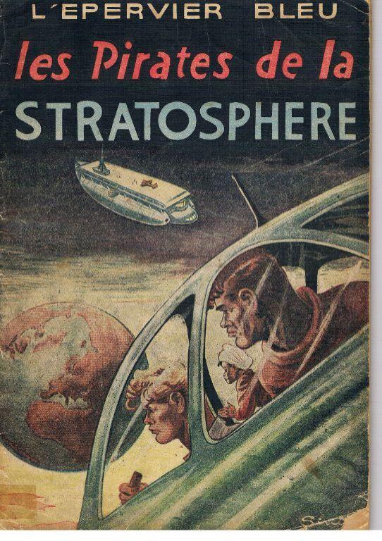 L'epervier bleu – Les pirates de la stratosphere