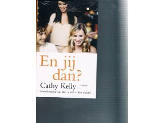 Cathy Kelly – En jij dan?