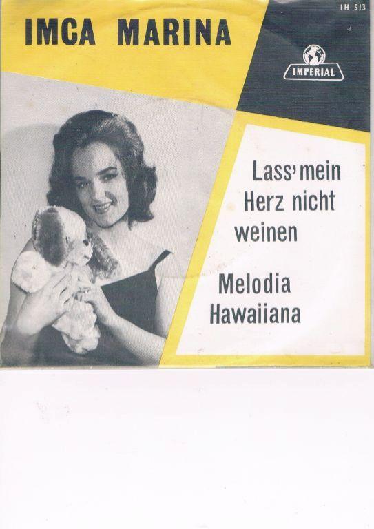 Imca Marina -1963-Lass' mein Herz nicht weinen-Melodia Hawaiiana