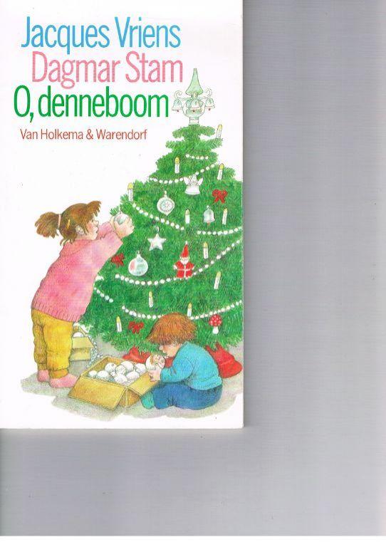 O, denneboom – Jacques Vriens/Dagmar Stam