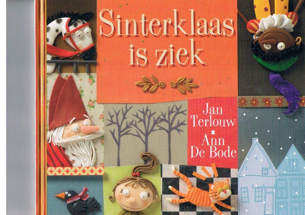 Sinterklaas is ziek –  Jan Terlouw/Ann De Bode
