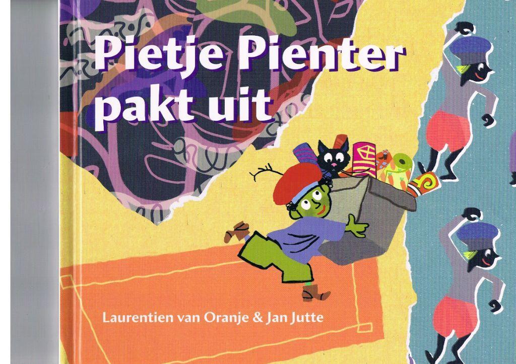 Pietje Pienter pakt uit – Laurentien van Oranje/Jan Jutte