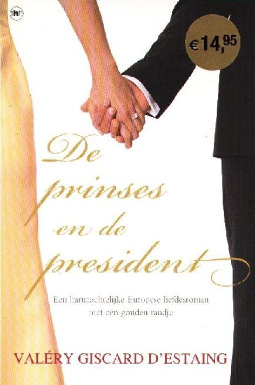 De prinses en de president - Valéry Giscard d'Estaing