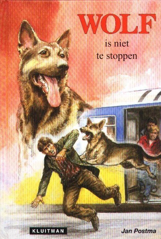 Wolf is niet te stoppen - Jan Postma