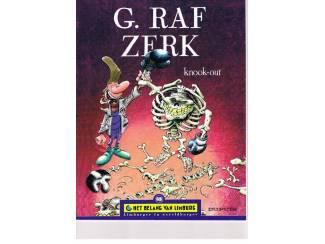 G. Raf Zerk – Knock-out 1e druk