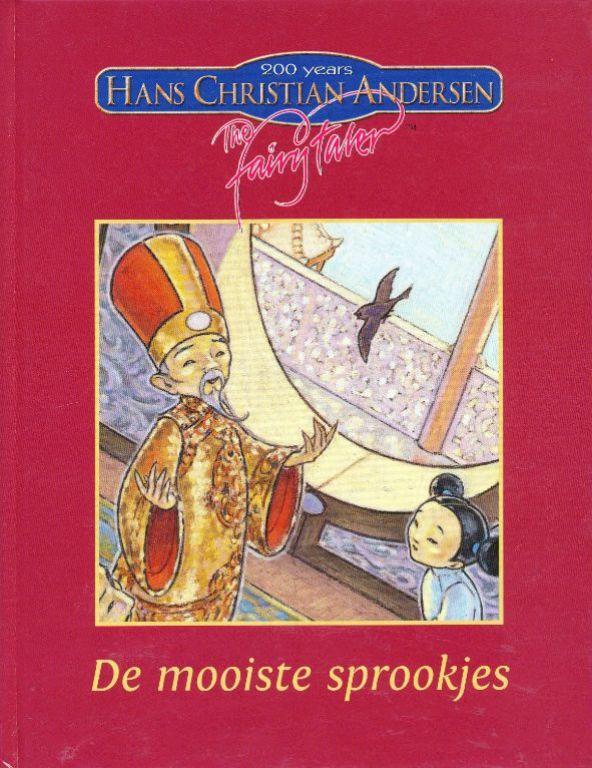 De mooiste sprookjes - 200 Years Hans Christian Andersen
