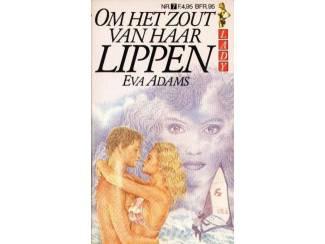 Om het zout van haar Lippen - Eva Adams(Lady).