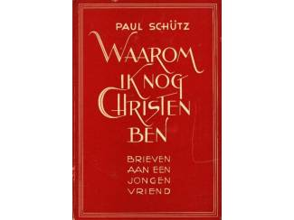 Waarom ik nog Christen ben - Paul Schültz