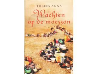 Wachten op de moesson - Threes Anna