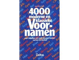 4000 moderne en klassieke Voornamen - Ingrid Nijkerk - Pieters -