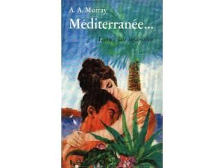 Méditerranée... - A.A. Murray - Gouden Paardje