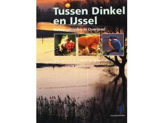 Tussen Dinkel en IJssel - Joop Kleuver & Paul van Gaalen