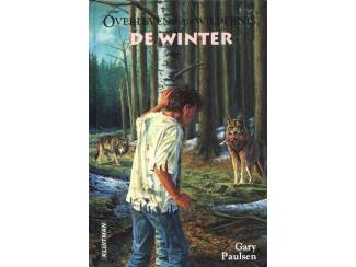 De Winter - Overleven in de Wildernis - Gary Paulsen