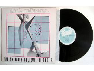 Pink Military Do Animals Believe In God? 11 nrs LP 1980 ZGAN