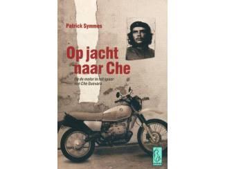 Op jacht naar Che - Patrick Symmens
