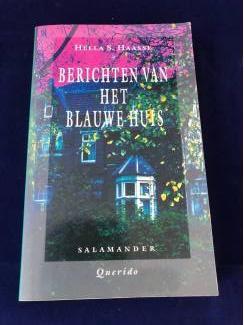 Hella S. Haase : berichten van het blauwe huis