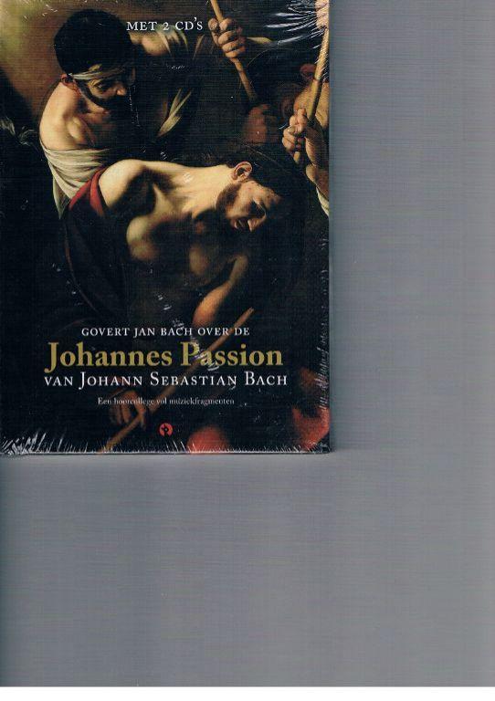 Johannes Passion – Johann Sebastian Bach