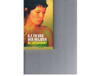 De liefdesbaby – A.F.TH. Van der Heijden