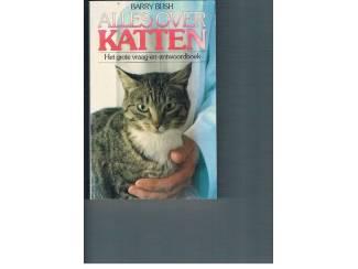 Alles over katten – Barry Bush
