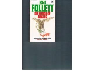 Ken Follett – On wings of eagles.