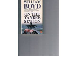 Romans William Boyd – On the Yankee Station