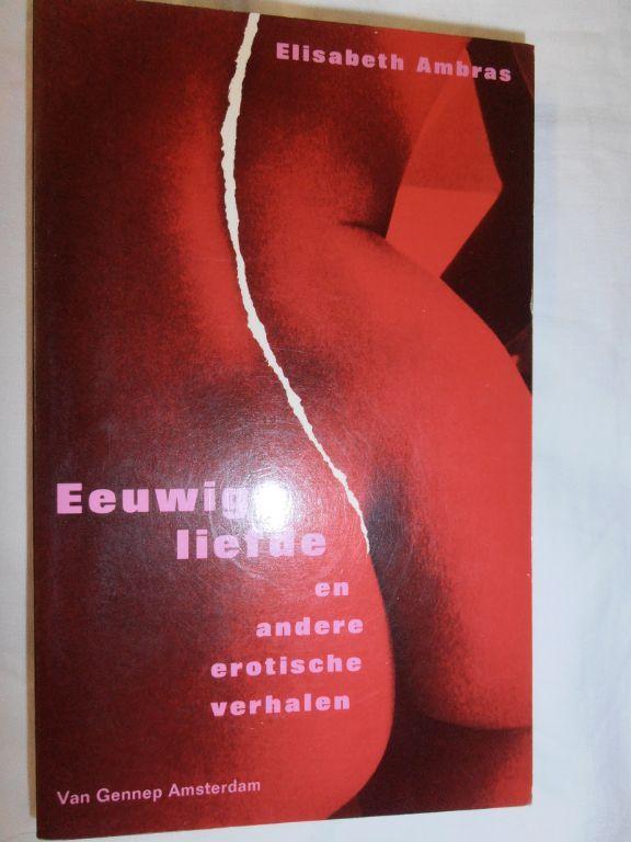 Eeuwige liefde en andere erotische verhalen – E. Ambras