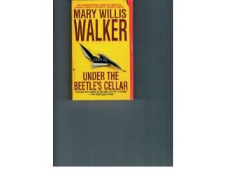 Mary Willis Walker – Under the Beetle's cellar.