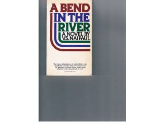 V.S. Naipaul – A bend in the river