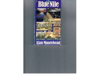 Alan Moorehead – The blue Nile.