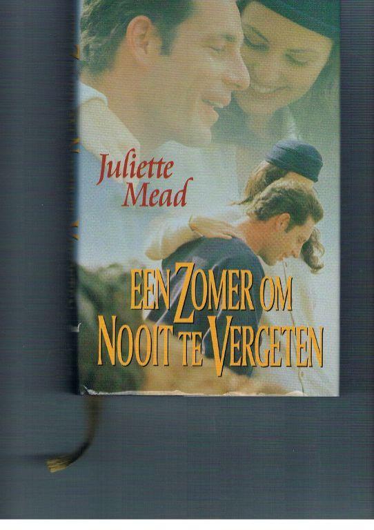 Juliette Mead - Een zomer om nooit te vergeten
