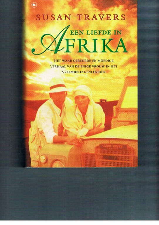 Susan Travers – Een liefde in Afrika