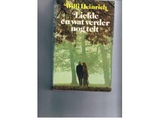 Willi Heinrich – Liefde en wat verder nog telt