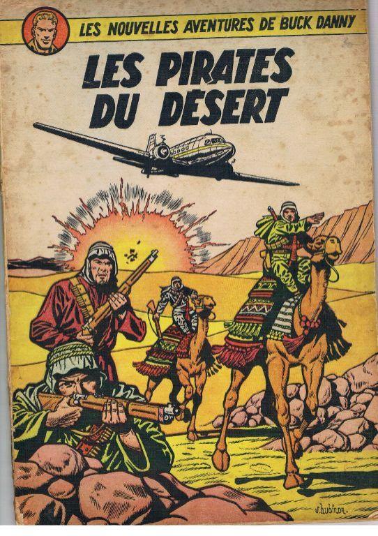 Buck Danny: Les Pirates du Désert. 1e druk 1952.