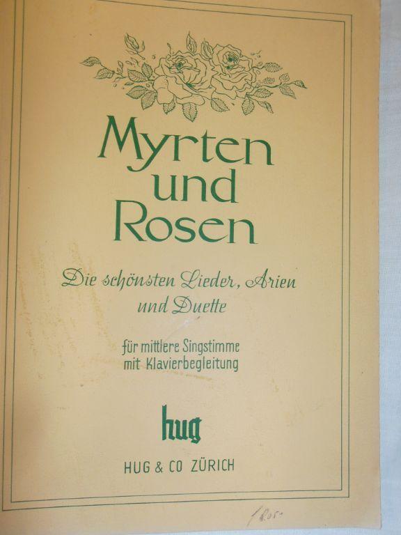 Bladmuziek 26. Myrten und Rosen.