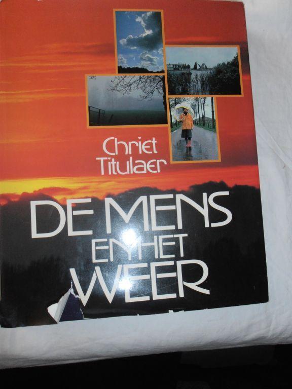 Chriet Titulaer – De mens en het weer