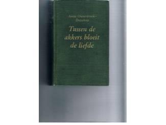 Tussen de akkers bloeit de liefde – Annie Oosterbroek-Dutschun