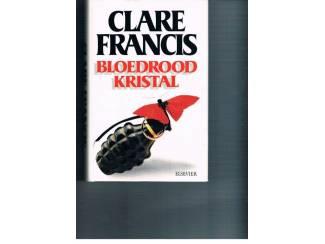 Clare Francis – Bloedrood kristal