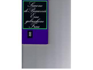 Simone de Beauvoir – Eine gebrochene Frau.