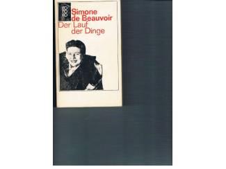 Simone de Beauvoir – Der Lauf der Dinge.