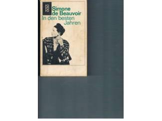 Simone de Beauvoir – In den besten Jahren.