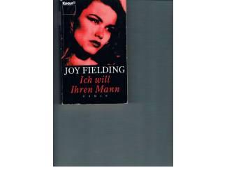 Joy Fielding – Ich will Ihren Mann.