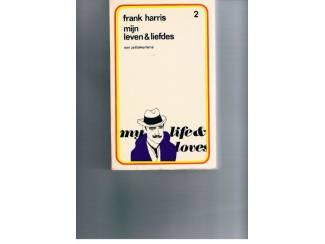 Frank Harris – Mijn leven & liefdes deel 2