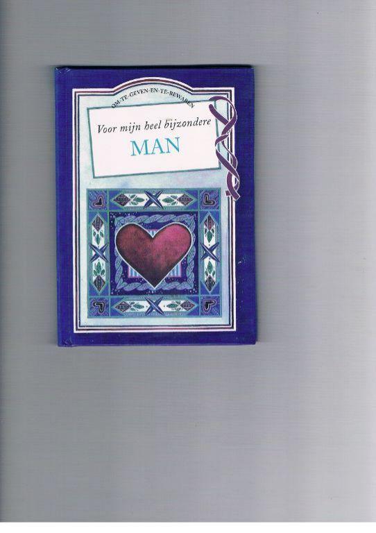 Voor mijn heel bijzondere MAN