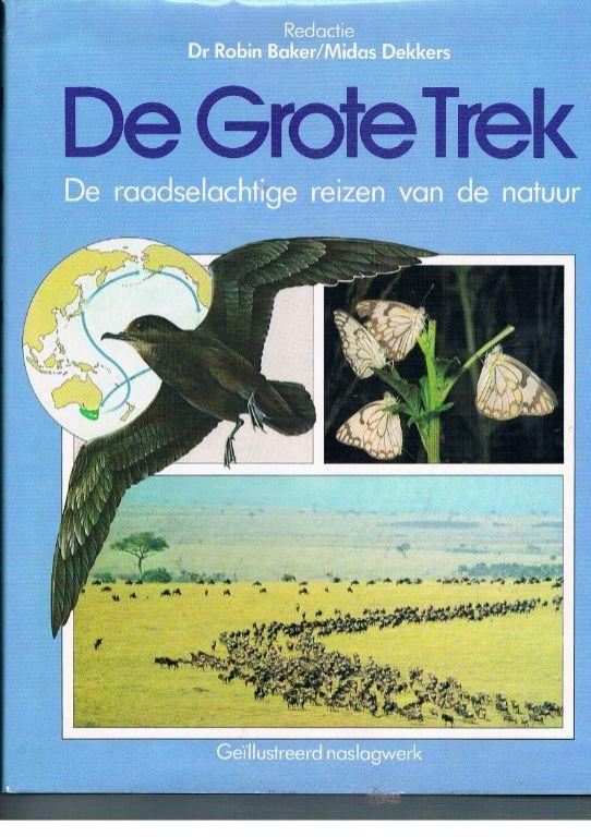 De Grote Trek – Dr. Robin Baker/Midas Dekkers